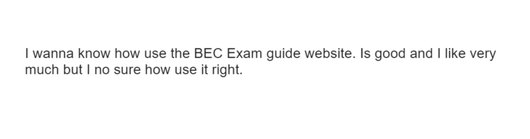 Student Question -How to use the BEC Exam Guide website?